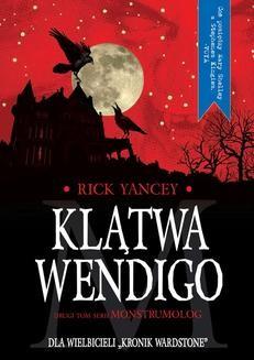 Chomikuj, ebook online Klątwa Wendigo. Rick Yancey