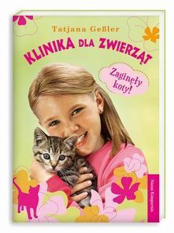 Chomikuj, ebook online Klinika dla zwierząt 2. Zaginęły koty!. Tatjana Gessler