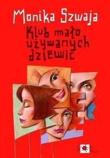 Chomikuj, ebook online Klub mało używanych dziewic. Monika Szwaja
