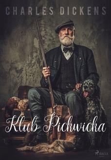 Chomikuj, ebook online Klub Pickwicka. Charles Dickens
