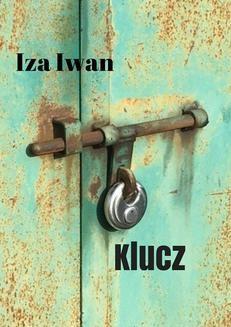 Chomikuj, ebook online Klucz. Iza Iwan