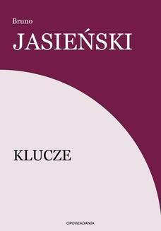 Chomikuj, ebook online Klucze. Bruno Jasieński