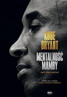 Chomikuj, ebook online Kobe Bryant. Mentalność Mamby. Jak zwyciężać. Kobe Bryant