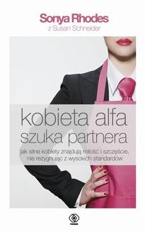 Chomikuj, ebook online Kobieta alfa szuka partnera. Sonya Rhodes