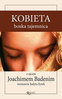Chomikuj, ebook online Kobieta, boska tajemnica. Joachim Badeni
