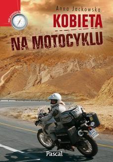 Chomikuj, ebook online Kobieta na motocyklu. Anna Jackowska