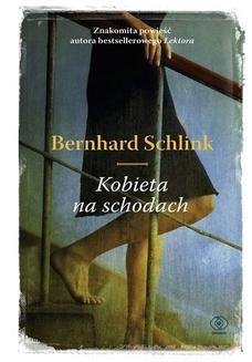 Chomikuj, ebook online Kobieta na schodach. Bernhard Schlink