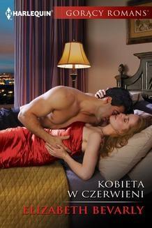 Chomikuj, ebook online Kobieta w czerwieni. Elizabeth Bevarly
