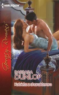 Chomikuj, ebook online Kobieta z charakterem. Barbara Dunlop