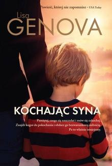 Chomikuj, ebook online Kochając syna. Lisa Genova