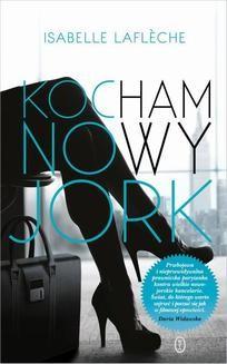 Chomikuj, ebook online Kocham Nowy Jork. Isabelle Lafléche