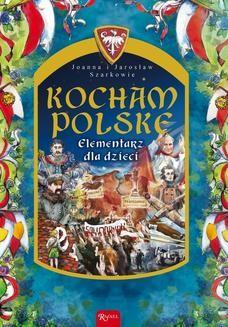 Ebook Kocham Polskę. Elementarz dla dzieci pdf