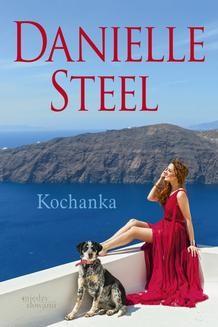 Chomikuj, ebook online Kochanka. Danielle Steel
