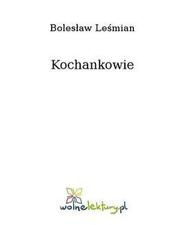 Chomikuj, ebook online Kochankowie. Bolesław Leśmian