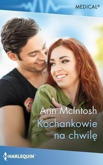 Chomikuj, ebook online Kochankowie na chwilę. Ann McIntosh