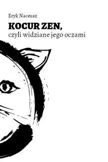 Chomikuj, ebook online Kocur Zen. Eryk Naceusz