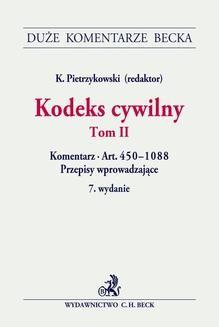 Chomikuj, ebook online Kodeks cywilny. Tom II. Komentarz do art. 450–1088. Przepisy wprowadzające. Krzysztof Pietrzykowski