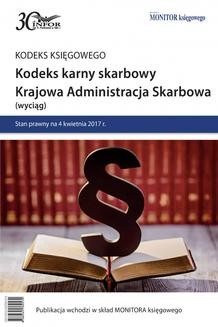Chomikuj, ebook online Kodeks karny skarbowy. Krajowa Administracja Skarbowa. INFOR PL SA