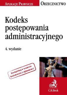 Chomikuj, ebook online Kodeks postępowania administracyjnego. Orzecznictwo Aplikanta. Wydanie 4. Jakub Rychlik