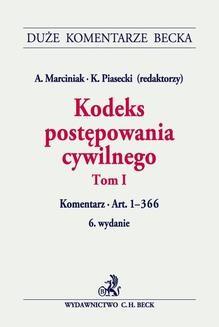 Chomikuj, ebook online Kodeks postępowania cywilnego. Tom I. Komentarz do art. 1-366. Andrzej Marciniak