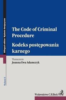 Chomikuj, ebook online Kodeks postępowania karnego. The Code of Criminal Procedure. Wydanie 2. Joanna Ewa Adamczyk