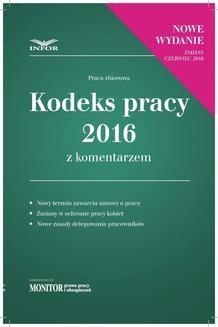 Chomikuj, ebook online Kodeks pracy 2016 z komentarzem – nowe wydanie. Praca zbiorowa