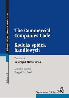 Chomikuj, ebook online Kodeks spółek handlowych. The Commercial Companies Code. Wydanie 8. Katarzyna Michałowska