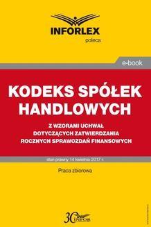 Chomikuj, ebook online Kodeks spółek handlowych z wzorami uchwał dotyczących zatwierdzania rocznych sprawozdań finansowych. INFOR PL SA