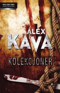Chomikuj, ebook online Kolekcjoner. Alex Kava
