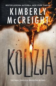 Chomikuj, ebook online Kolizja (Outliersi #3). Kimberly McCreight