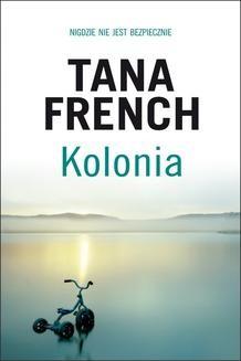 Chomikuj, ebook online Kolonia. Tana French