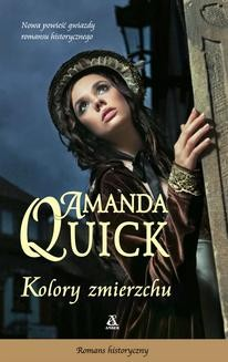 Chomikuj, ebook online Kolory zmierzchu. Amanda Quick