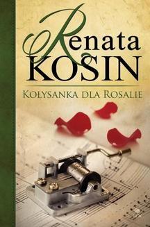 Ebook Kołysanka dla Rosalie pdf