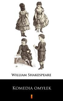 Chomikuj, ebook online Komedia omyłek. William Shakespeare