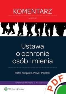 Chomikuj, ebook online Komentarze praktyczne. Ustawa o ochronie osób i mienia. Komentarz. Paweł Pajorski