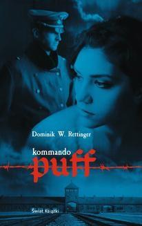 Chomikuj, ebook online Kommando Puff. Dominik W. Rettinger