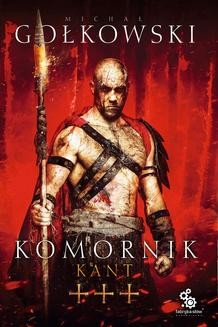 Chomikuj, ebook online Komornik 3. Kant. Michał Gołkowski