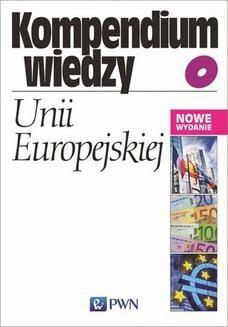 Chomikuj, ebook online Kompendium wiedzy o Unii Europejskiej. Bohdan Gruchman