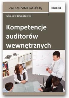 Chomikuj, ebook online Kompetencje auditorów wewnętrznych. Mirosław Lewandowski