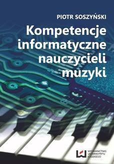 Ebook Kompetencje informatyczne nauczycieli muzyki pdf