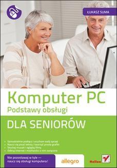Chomikuj, ebook online Komputer PC. Podstawy obsługi. Dla seniorów. Łukasz Suma