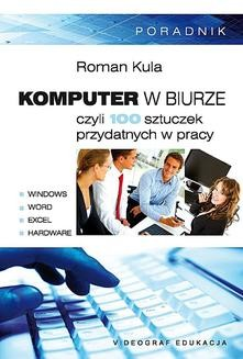 Chomikuj, ebook online Komputer w biurze. Roman Kula
