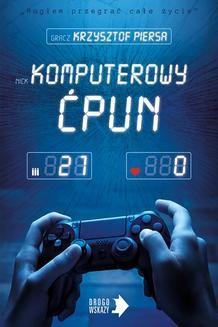 Chomikuj, ebook online Komputerowy ćpun. Krzysztof Piersa