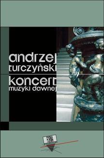 Ebook Koncert muzyki dawnej pdf