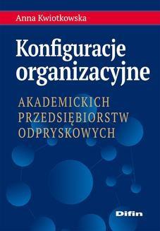 Ebook Konfiguracje organizacyjne akademickich przedsiębiorstw odpryskowych pdf