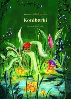 Chomikuj, ebook online Koniberki. Weronika Szelęgiewicz