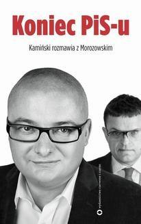 Chomikuj, ebook online Koniec PIS-u. Andrzej Morozowski