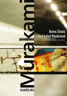 Chomikuj, ebook online Koniec Świata i Hard-boiled Wonderland. Haruki Murakami