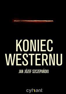Chomikuj, ebook online Koniec westernu. Jan Józef Szczepański