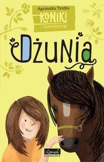 Chomikuj, ebook online Koniki z Szumińskich Łąk. Dżunia. Agnieszka Tyszka